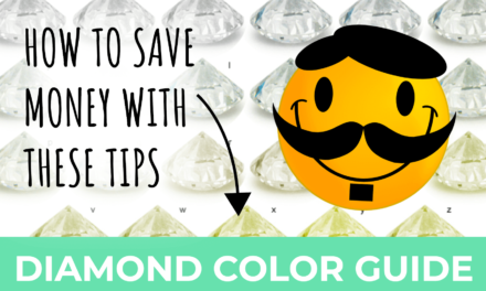Diamond Color Guide – How To Get The Best Diamond Color (on a Budget)